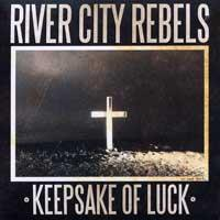 River City Rebels - Keepsake of Luck (Cover Artwork)