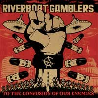 Riverboat Gamblers - To the Confusion of Our Enemies (Cover Artwork)