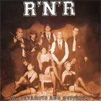 R'N'R - The Infamous And Notorious (Cover Artwork)