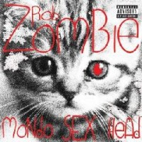 Rob Zombie - Mondo Sex Head (Cover Artwork)
