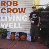 Rob Crow - Living Well (Cover Artwork)