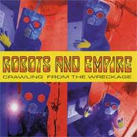 Robots and Empire - Crawling from the Wreckage (Cover Artwork)
