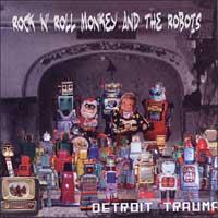 Rock 'N' Roll Monkey and the Robots - Detroit Trauma (Cover Artwork)