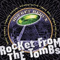 Rocket From The Tombs - Rocket Redux (Cover Artwork)