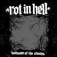 Rot in Hell - Hallways of the Always [12 inch] (Cover Artwork)