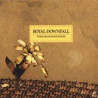 Royal Downfall - These Means Have No End (Cover Artwork)