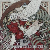 Run with the Hunted - Run with the Hunted (Cover Artwork)