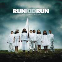 Run Kid Run - This Is Who We Are (Cover Artwork)