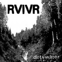 RVIVR - Dirty Water EP [12-inch] (Cover Artwork)