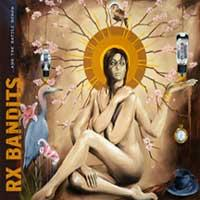 Rx Bandits - ...And the Battle Begun (Cover Artwork)