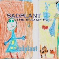 sadplant - The End of Fun (Cover Artwork)