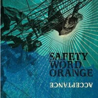 Safety Word Orange - Acceptance (Cover Artwork)