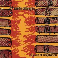 The Sainte Catherines - The Art of Arrogance (Cover Artwork)