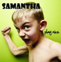 Samantha - Play Nice (Cover Artwork)