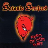 Satanic Surfers - Hero of our Time (Cover Artwork)