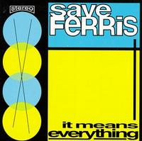 Save Ferris - It Means Everything (Cover Artwork)