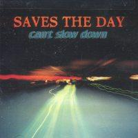 Saves the Day - Can't Slow Down (Cover Artwork)