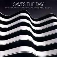 Saves The Day - Ups & Downs: Early Recordings And B-Sides (Cover Artwork)