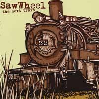 Saw Wheel - The Next Train (Cover Artwork)