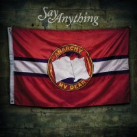 Say Anything - Anarchy, My Dear (Cover Artwork)