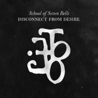School of Seven Bells - Disconnect from Desire (Cover Artwork)