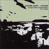 Scream Poet, Scream - Illegitimate Descendent of a Pope (Cover Artwork)