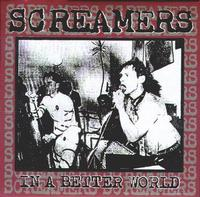 Screamers - In A Better World (Cover Artwork)