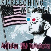 Screeching Weasel - Anthem For A New Tomorrow (Cover Artwork)
