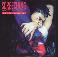 Screeching Weasel - Kill the Musicians (Cover Artwork)
