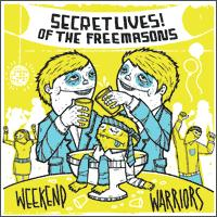 Secret Lives of the Freemasons - Weekend Warriors (Cover Artwork)