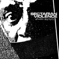 Sectarian Violence - Upward Hostility (Cover Artwork)