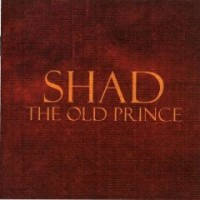 Shad - The Old Prince [reissue] (Cover Artwork)