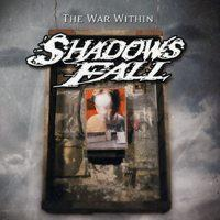 Shadows Fall - The War Within (Cover Artwork)