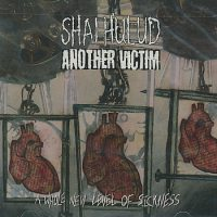 Shai Hulud/Another Victim - A Whole New Level of Sickness (Cover Artwork)
