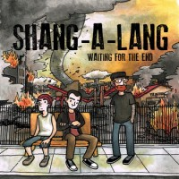 Shang-a-Lang - Waiting For The End [7-inch] (Cover Artwork)