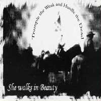 She Walks In Beauty - Trample The Weak And Hurdle The Dead (Cover Artwork)
