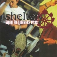 Shelter - When 20 Summers Pass (Cover Artwork)