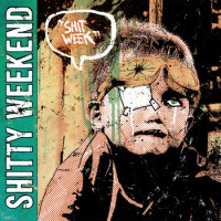 Shitty Weekend - Shit Week (Cover Artwork)