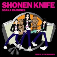 Shonen Knife - Osaka Ramones (Cover Artwork)