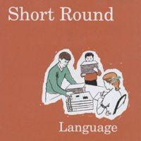 Short Round - Language (Cover Artwork)