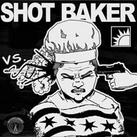 Shot Baker / Serf Combat - Chicago vs. London [7 inch] (Cover Artwork)