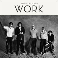 Shout Out Louds - Work (Cover Artwork)