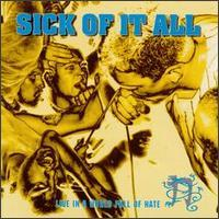Sick Of It All - Live In A World Full Of Hate (Cover Artwork)
