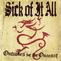 Sick Of It All - Outtakes For The Outcast (Cover Artwork)
