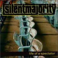 Silent Majority - Life of a Spectator (Cover Artwork)