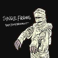 Single Frame - Body/End/Basement [CD/DVD] (Cover Artwork)