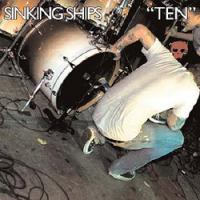 Sinking Ships - Ten [7 inch] (Cover Artwork)