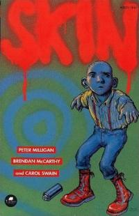 SKIN: A Graphic Novel for Adults Peter Milligan, Carol Swain and Brendan McCarthy