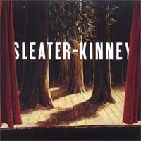 Sleater-Kinney - The Woods (Cover Artwork)