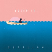 Sleep In - Settling (Cover Artwork)